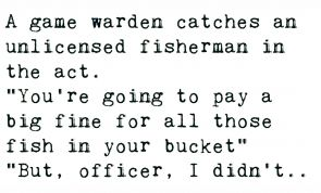 A Game Warden Catches An Unlicensed Fisherman In The Act...