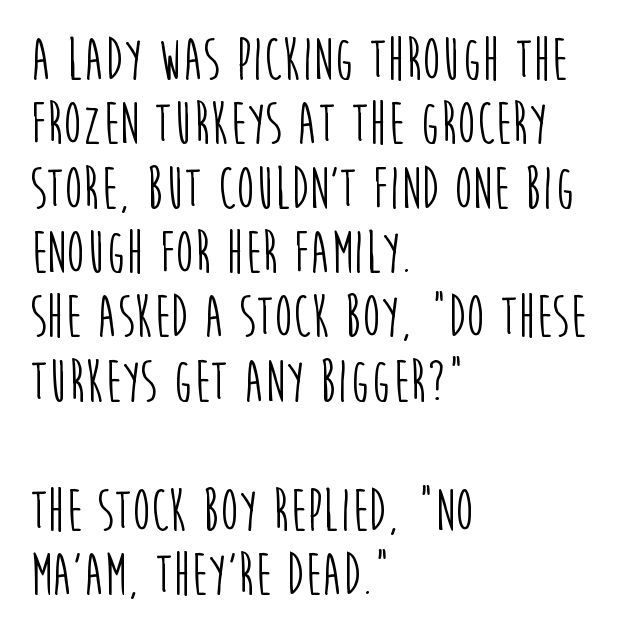 A Lady was Picking a Frozen Turkey...