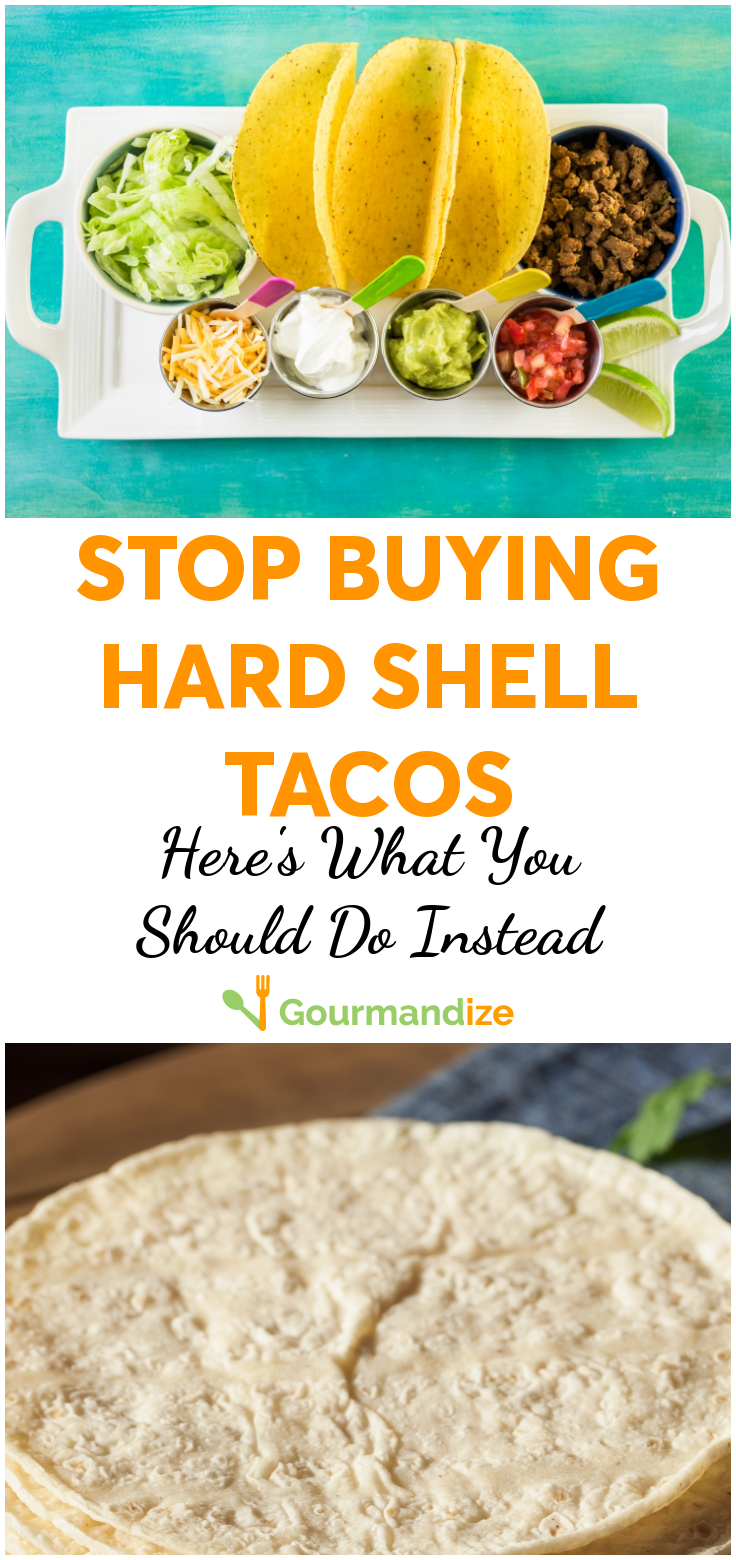 Stop Buying Hard Shell Tacos: Here's What You Should Do ...